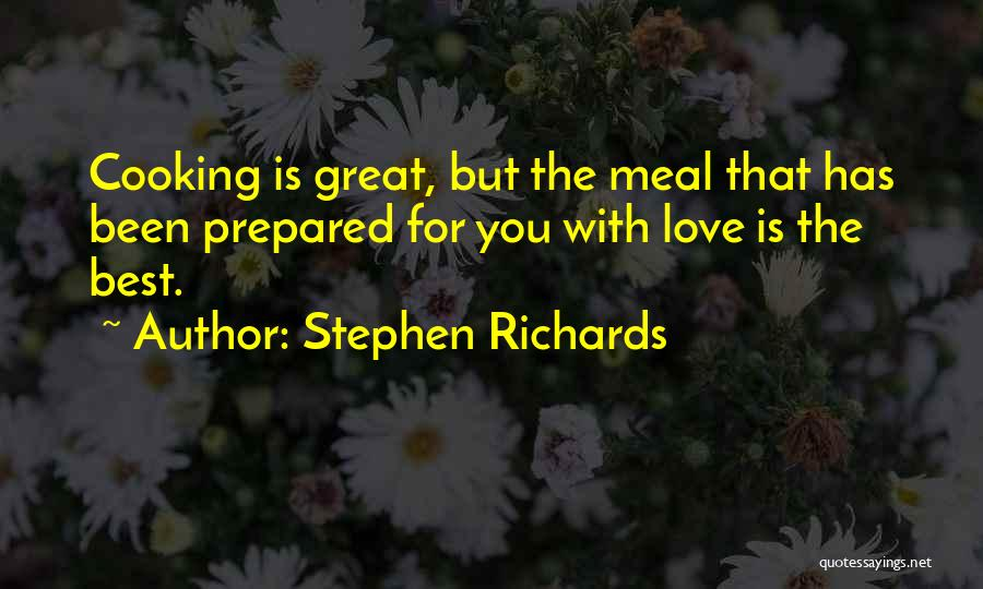 Happy Meal Quotes By Stephen Richards