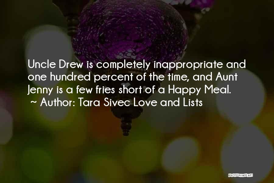 Happy Meal Quotes By Tara Sivec Love And Lists
