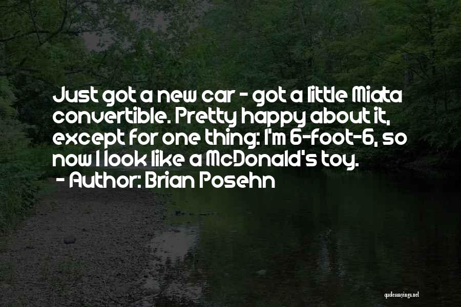 Happy New Car Quotes By Brian Posehn