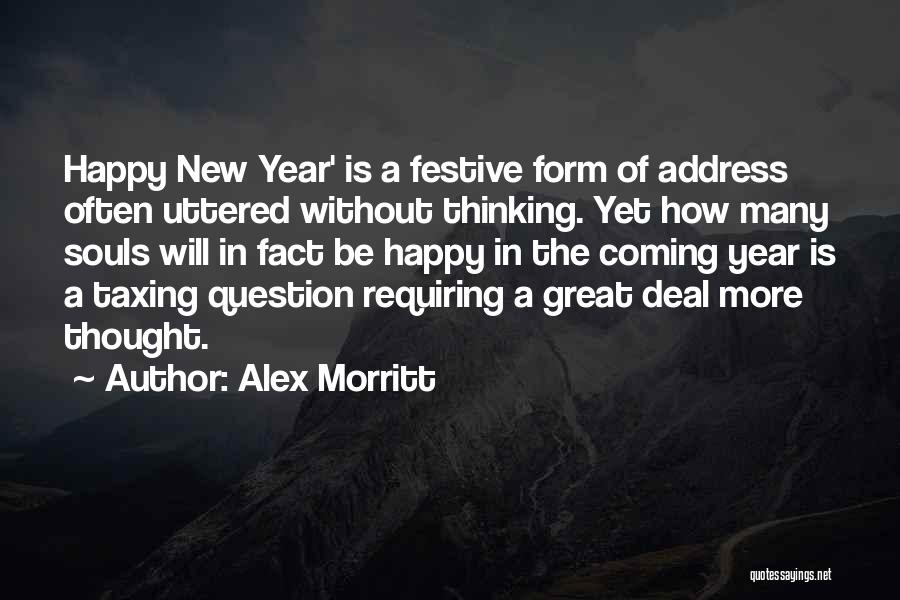 Happy New Year Quotes By Alex Morritt