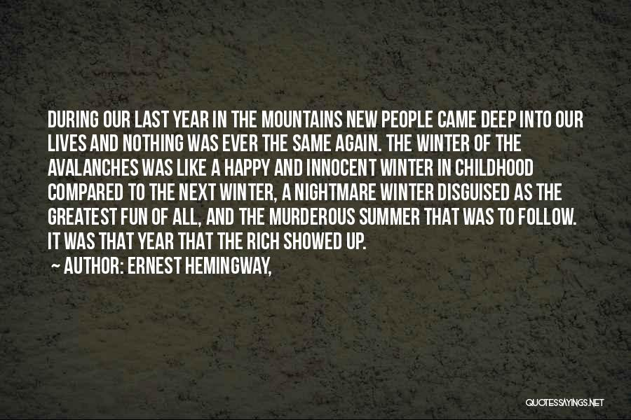 Happy New Year Quotes By Ernest Hemingway,