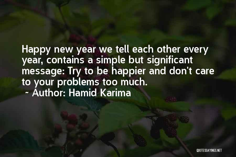 Happy New Year Quotes By Hamid Karima