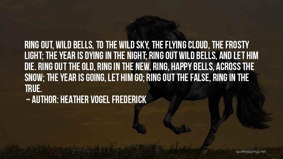 Happy New Year Quotes By Heather Vogel Frederick