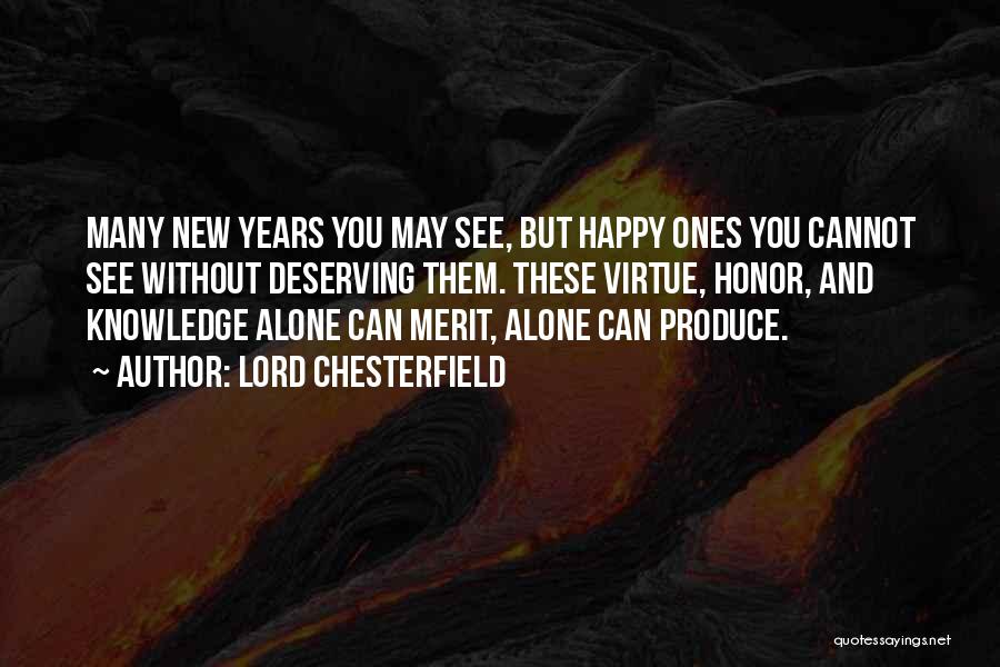 Happy New Year Quotes By Lord Chesterfield
