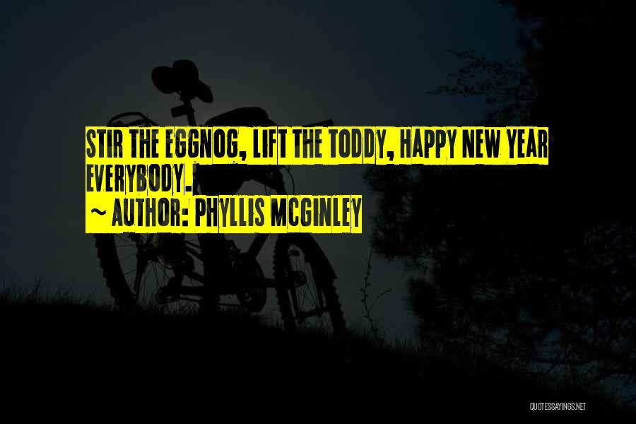 Happy New Year Quotes By Phyllis McGinley