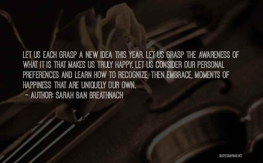Happy New Year Quotes By Sarah Ban Breathnach