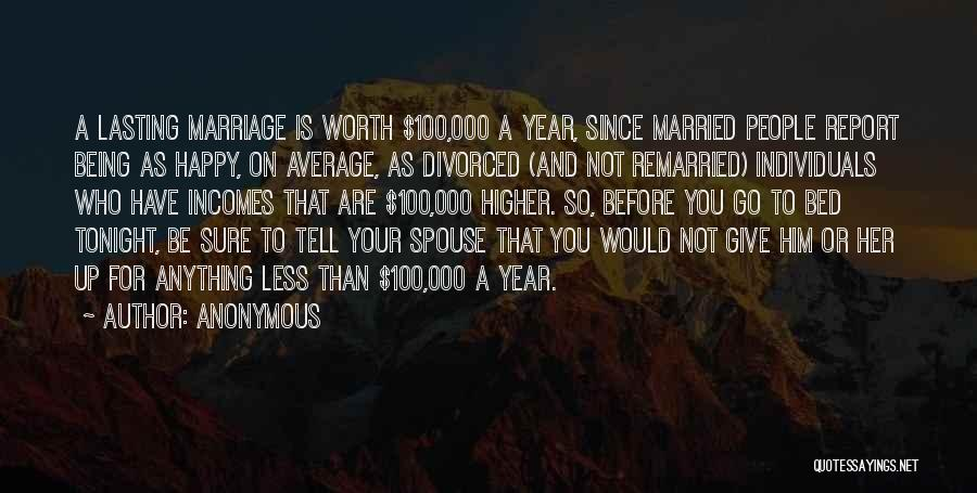 Happy Spouse Quotes By Anonymous