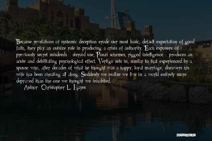 Happy Spouse Quotes By Christopher L. Hayes