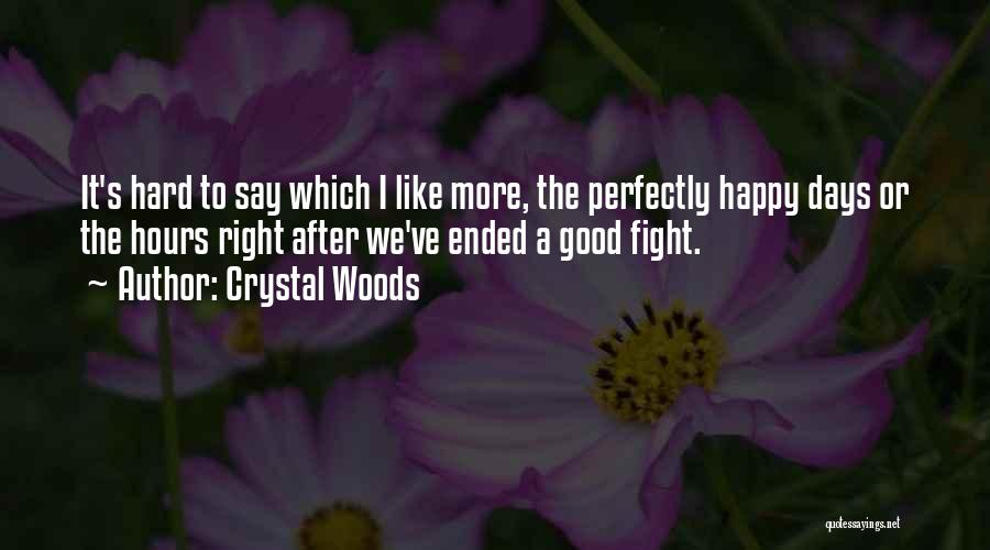 Happy Spouse Quotes By Crystal Woods