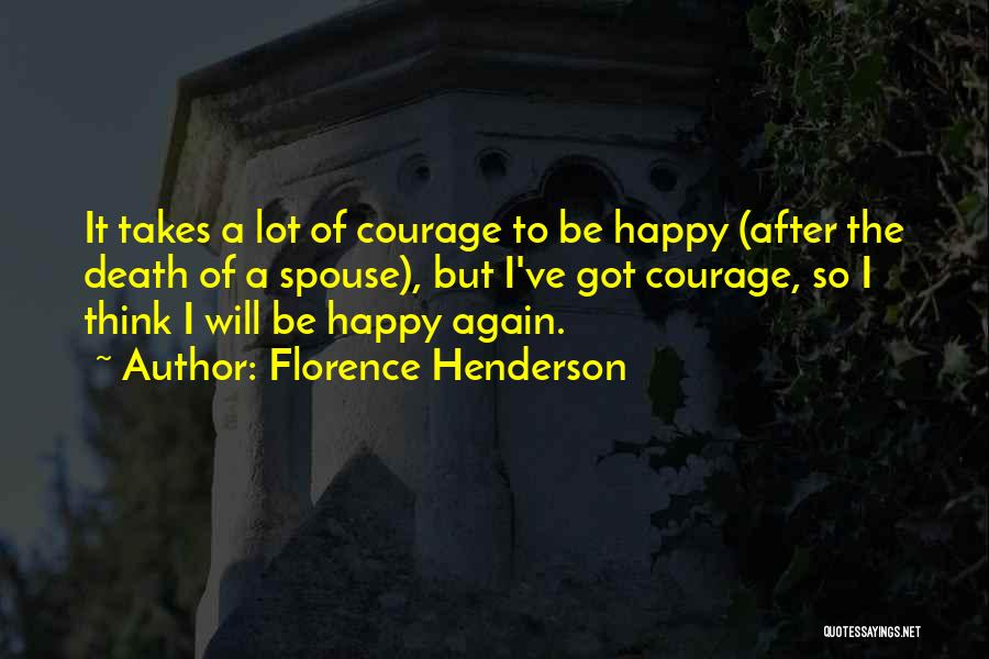 Happy Spouse Quotes By Florence Henderson