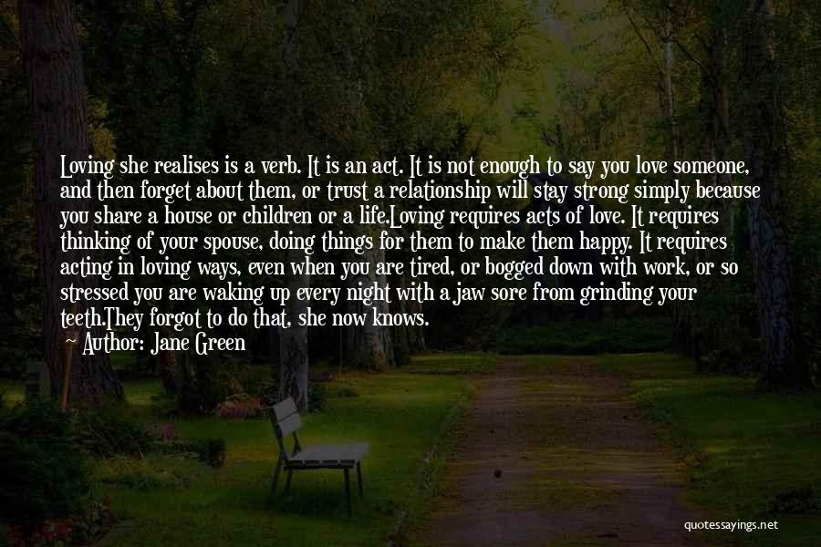 Happy Spouse Quotes By Jane Green