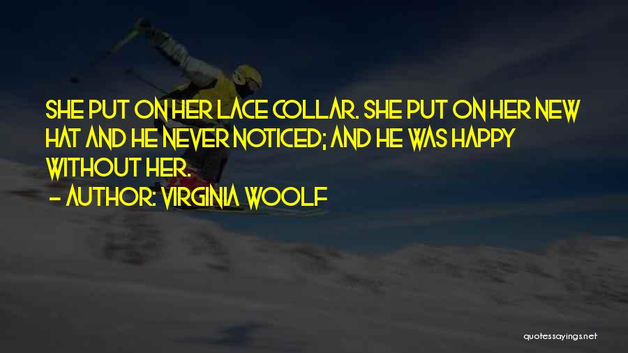 Happy Spouse Quotes By Virginia Woolf
