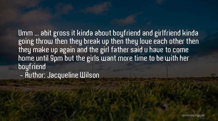 Happy Teenage Girl Quotes By Jacqueline Wilson