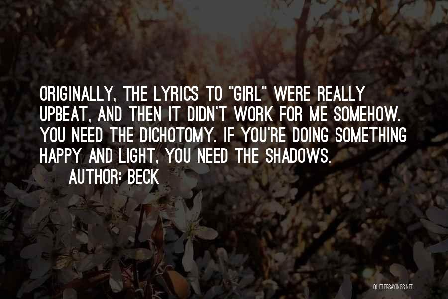 Happy Upbeat Quotes By Beck