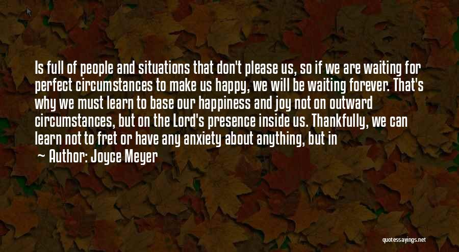 Happy While Waiting Quotes By Joyce Meyer