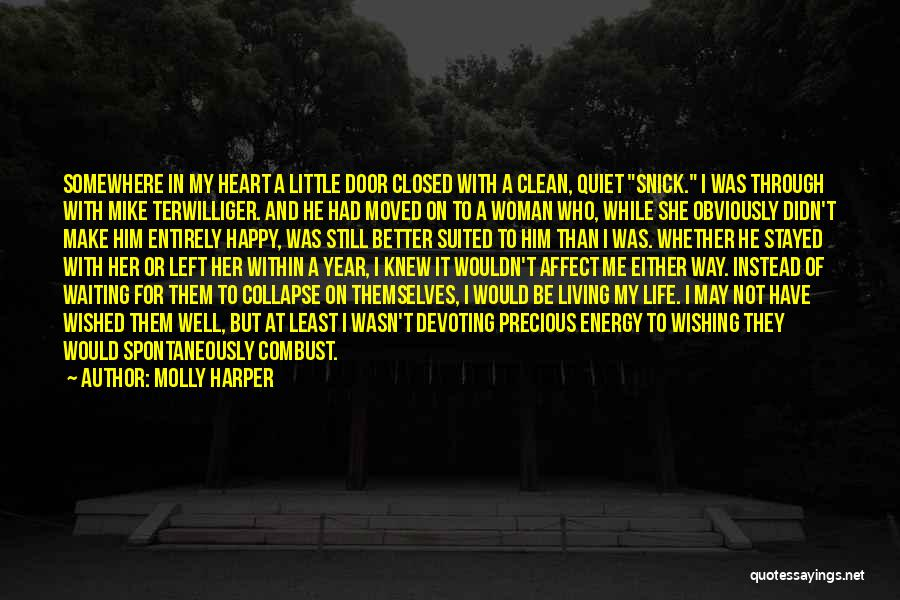 Happy While Waiting Quotes By Molly Harper
