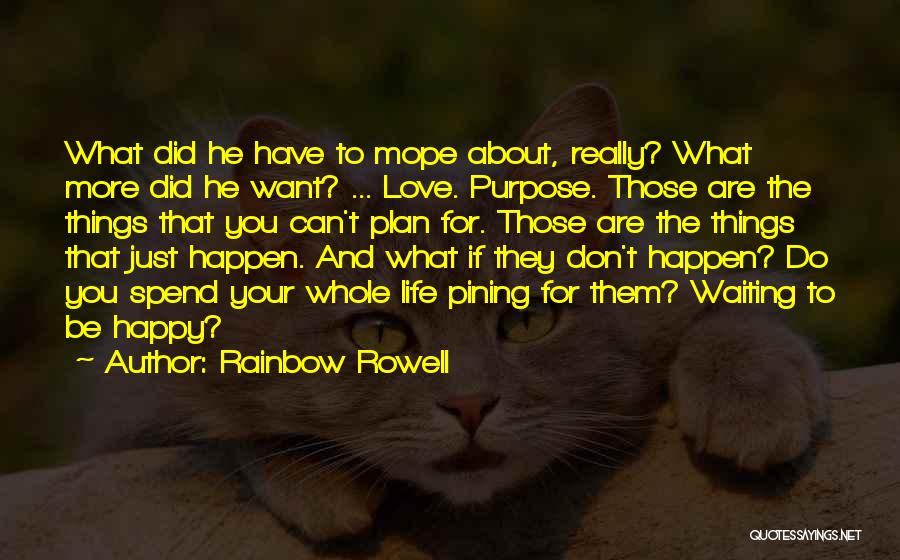 Happy While Waiting Quotes By Rainbow Rowell