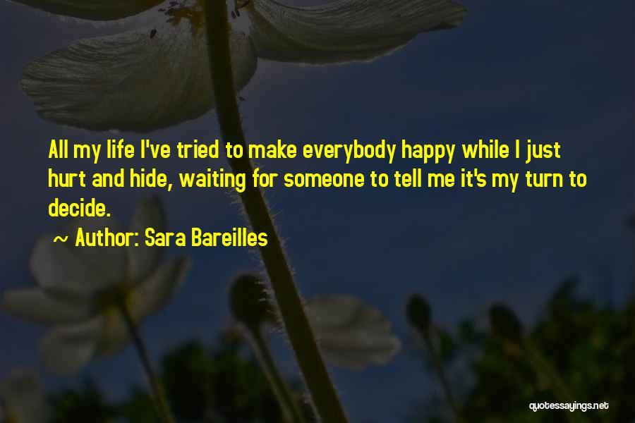 Happy While Waiting Quotes By Sara Bareilles
