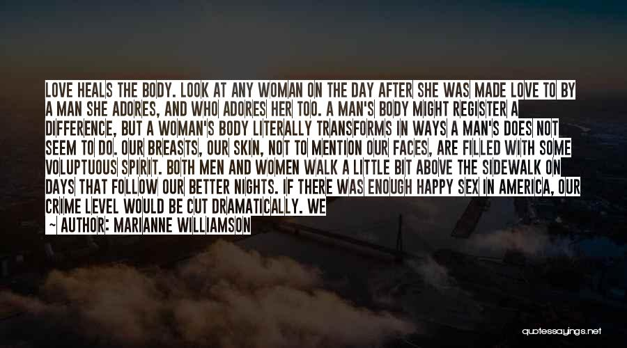 Happy Woman Days Quotes By Marianne Williamson