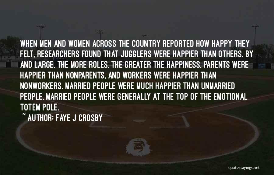 Happy Workers Quotes By Faye J Crosby