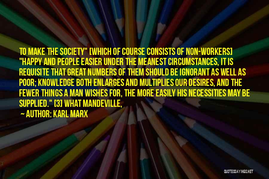 Happy Workers Quotes By Karl Marx