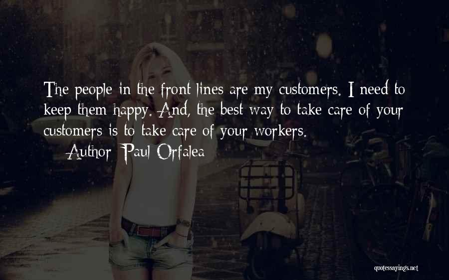 Happy Workers Quotes By Paul Orfalea