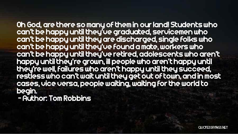 Happy Workers Quotes By Tom Robbins