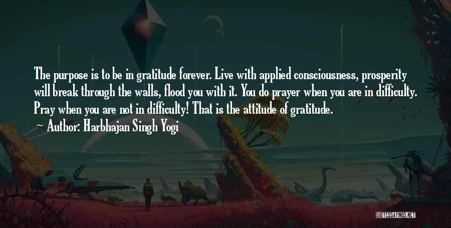 Harbhajan Singh Yogi Quotes 1016355