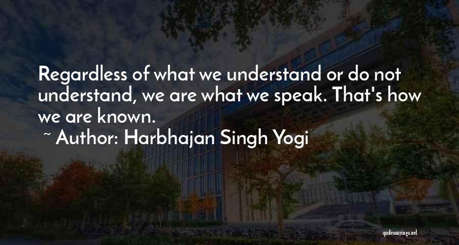 Harbhajan Singh Yogi Quotes 113515