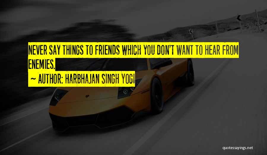 Harbhajan Singh Yogi Quotes 119518