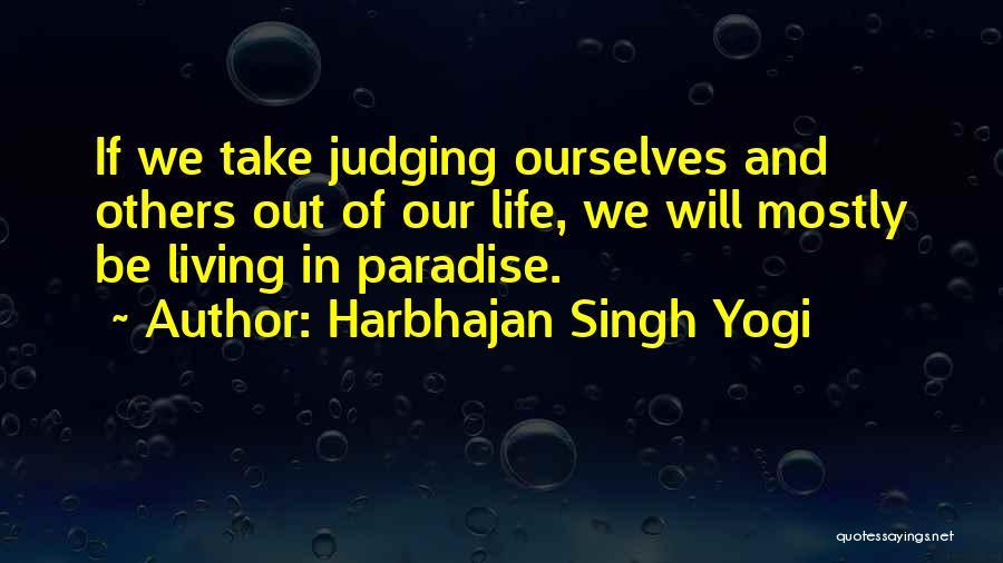 Harbhajan Singh Yogi Quotes 1245814