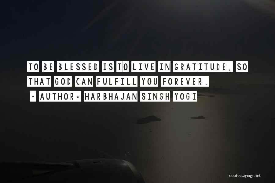 Harbhajan Singh Yogi Quotes 1308977