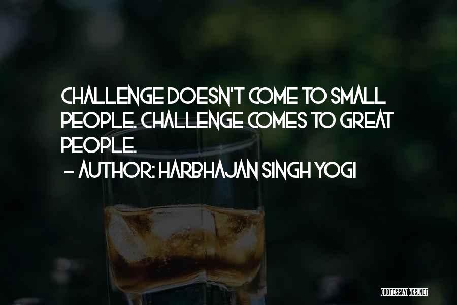 Harbhajan Singh Yogi Quotes 1749951