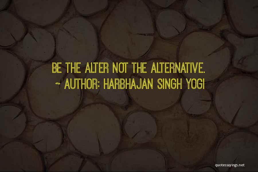 Harbhajan Singh Yogi Quotes 1769840
