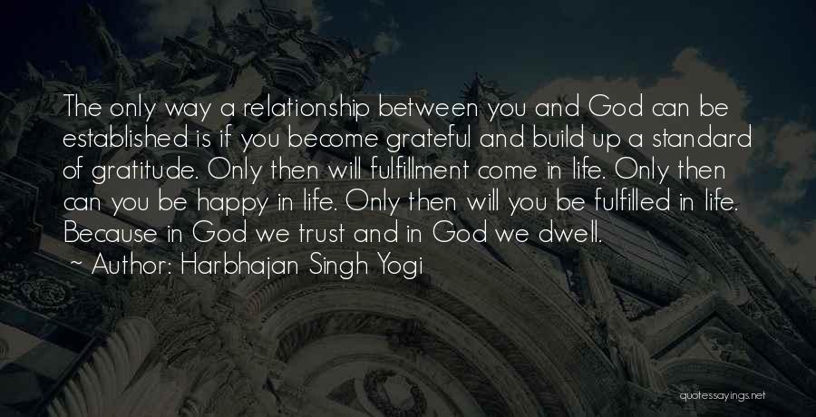 Harbhajan Singh Yogi Quotes 1784417
