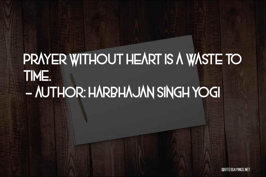 Harbhajan Singh Yogi Quotes 1856261