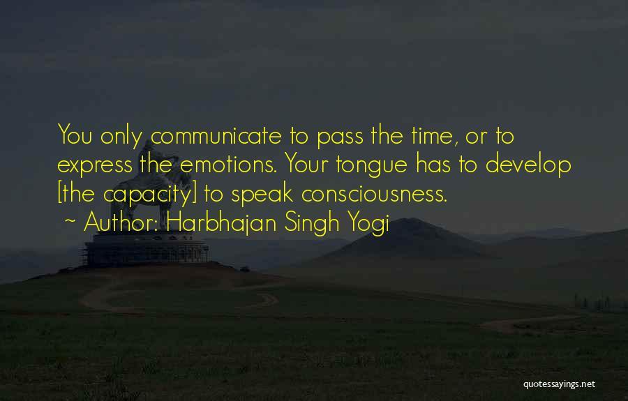 Harbhajan Singh Yogi Quotes 1910032