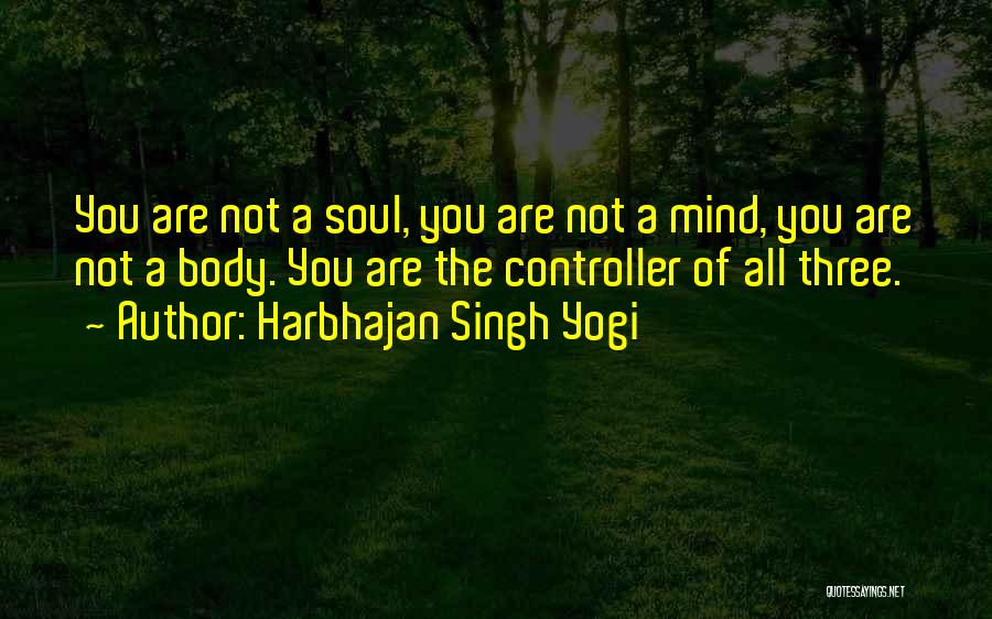 Harbhajan Singh Yogi Quotes 2136362