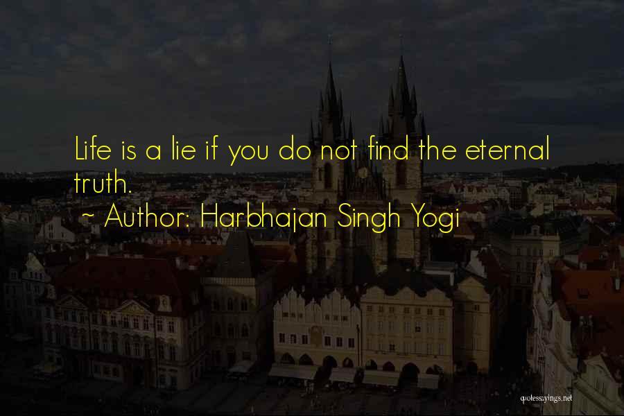 Harbhajan Singh Yogi Quotes 2141134