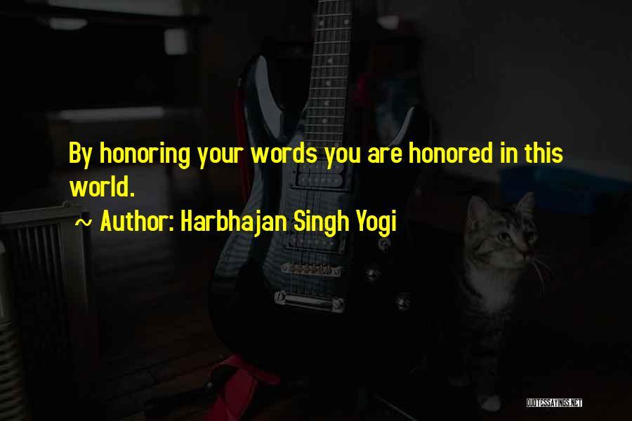 Harbhajan Singh Yogi Quotes 2156692