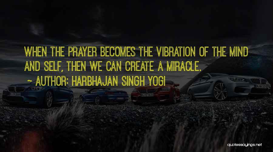 Harbhajan Singh Yogi Quotes 2169406