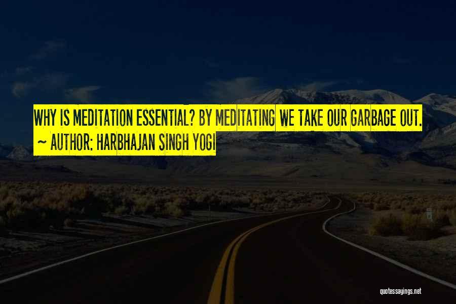 Harbhajan Singh Yogi Quotes 336924