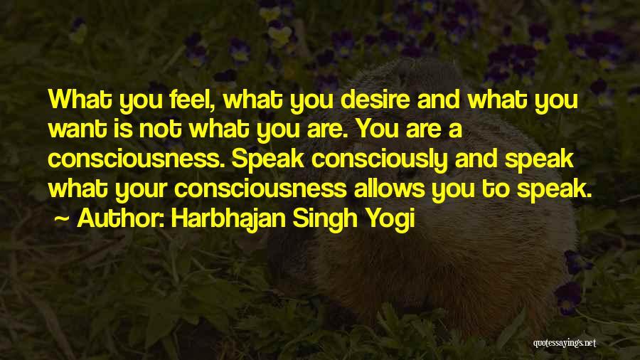 Harbhajan Singh Yogi Quotes 349816