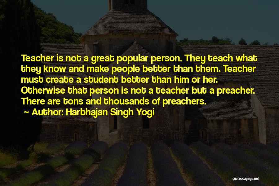 Harbhajan Singh Yogi Quotes 475168