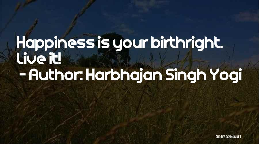Harbhajan Singh Yogi Quotes 531275