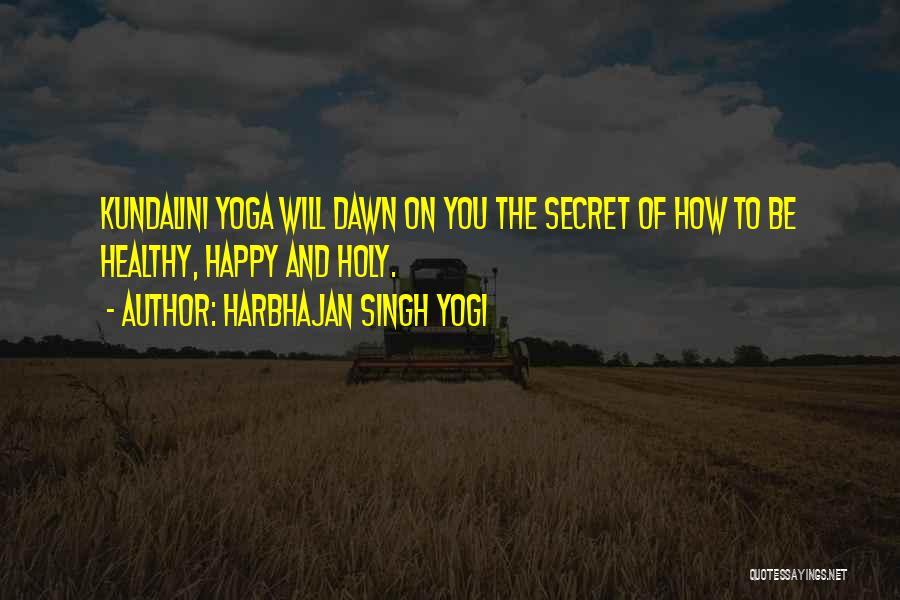 Harbhajan Singh Yogi Quotes 578138