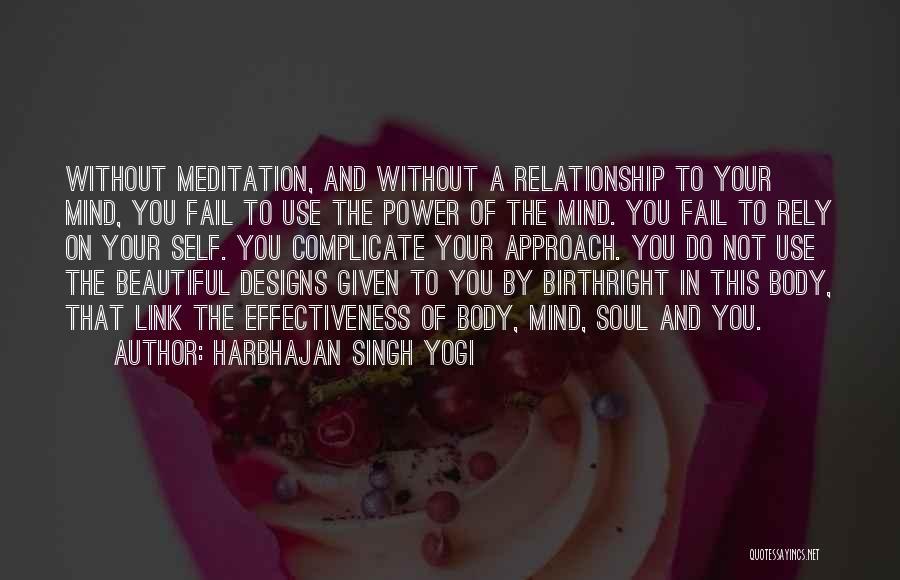 Harbhajan Singh Yogi Quotes 691259