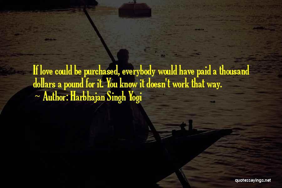 Harbhajan Singh Yogi Quotes 746602