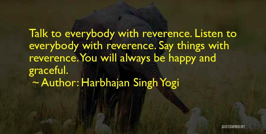 Harbhajan Singh Yogi Quotes 854362