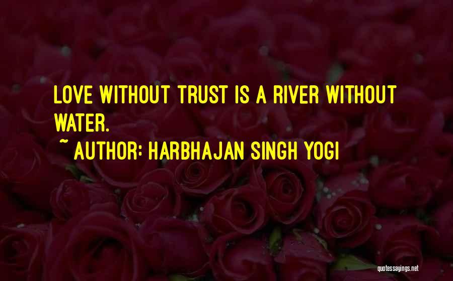 Harbhajan Singh Yogi Quotes 872628